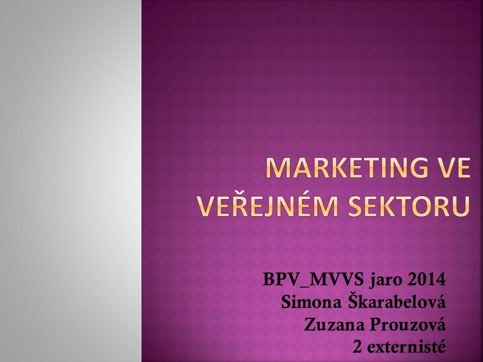 BPV_MVVS jaro 2014 Simona Škarabelová Zuzana Prouzová 2 externisté