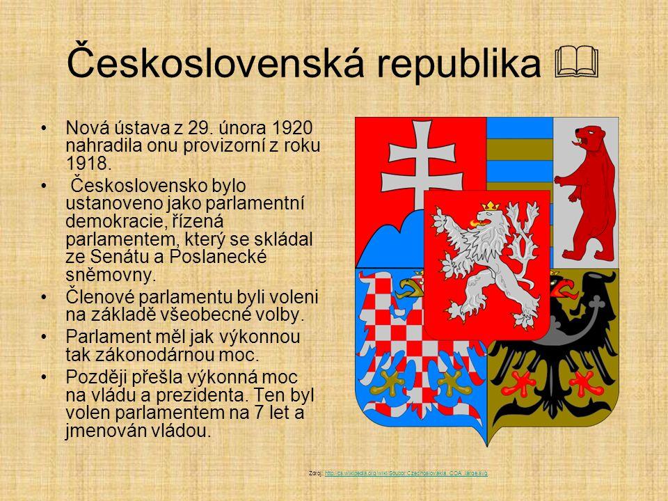 Československá republika  Nová ústava z 29. února 1920 nahradila onu provizorní z roku 1918. Československo bylo ustanoveno jako parlamentní demokrac