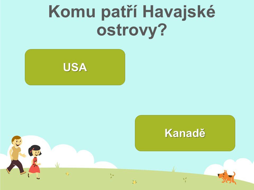 Komu patří Havajské ostrovy? USA Kanadě