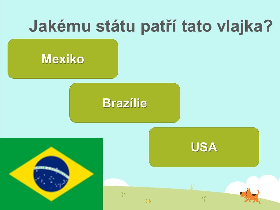 Jakému státu patří tato vlajka? Mexiko Brazílie USA