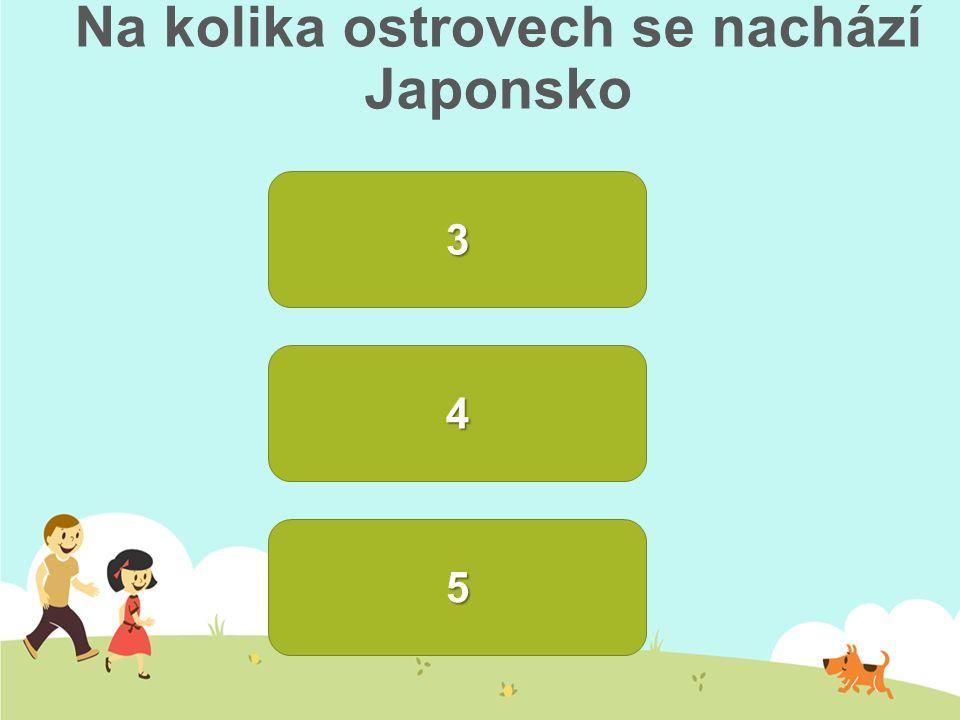 Na kolika ostrovech se nachází Japonsko 33334 5555