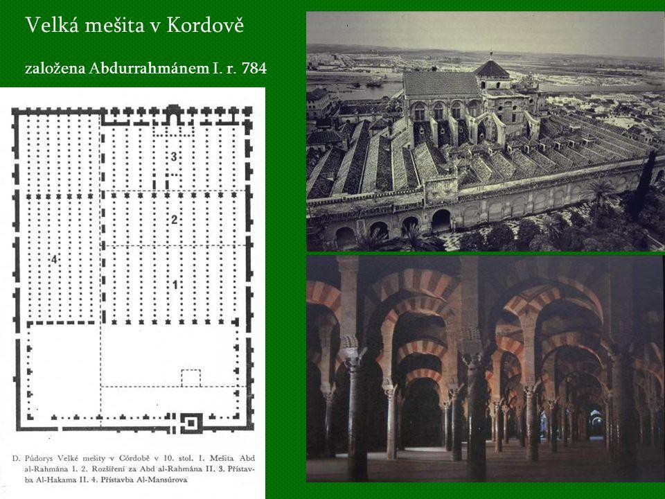 Velká mešita v Kordově založena Abdurrahmánem I. r. 784