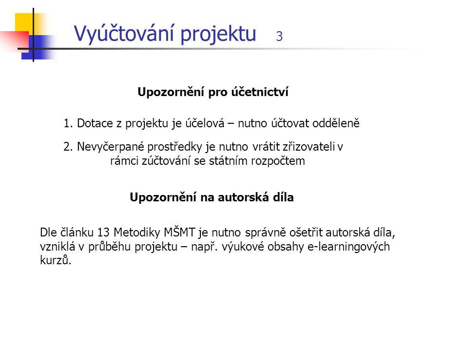 Vyúčtování projektu 3 1.