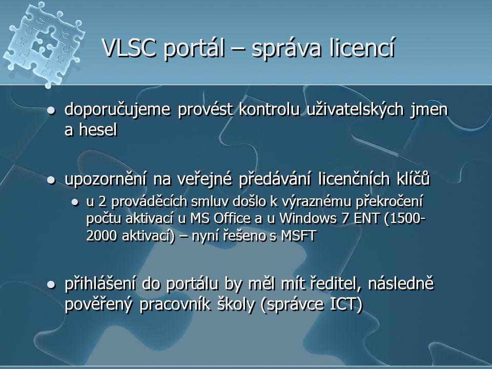 VLSC portál – správa licencí doporučujeme provést kontrolu uživatelských jmen a hesel upozornění na veřejné předávání licenčních klíčů u 2 prováděcích