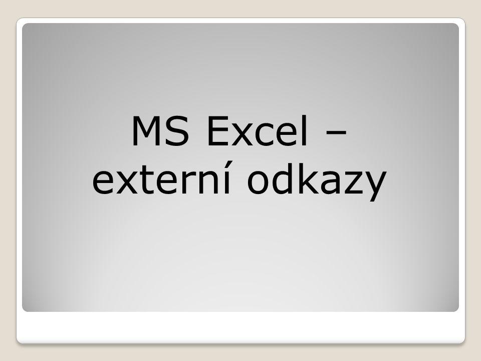 MS Excel – externí odkazy