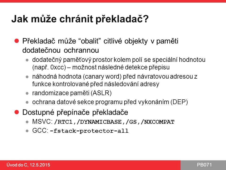 PB071 Jak může chránit překladač.