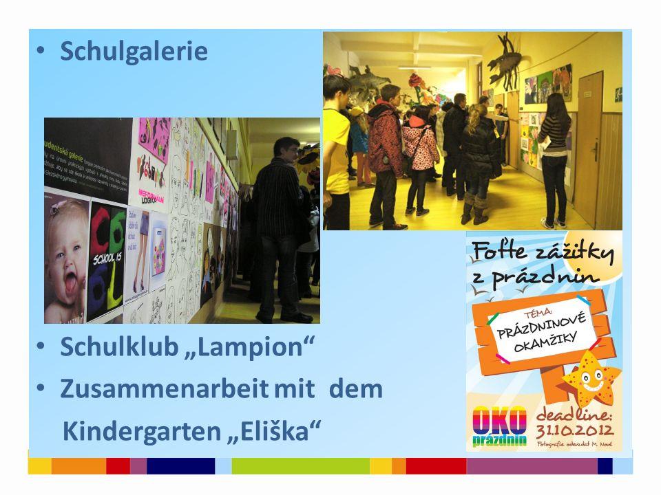 """Schulgalerie Schulklub """"Lampion Zusammenarbeit mit dem Kindergarten """"Eliška"""