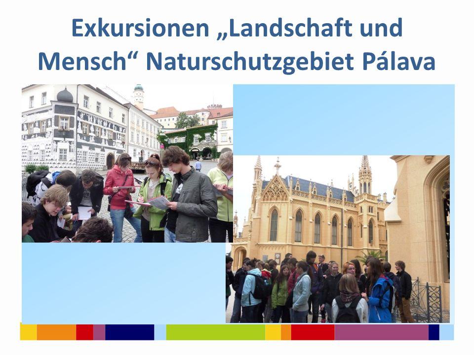 """Exkursionen """"Landschaft und Mensch Naturschutzgebiet Pálava j"""