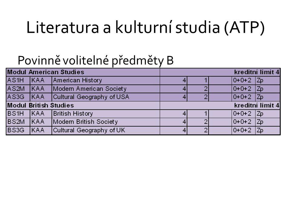 Literatura a kulturní studia (ATP) Povinně volitelné předměty B