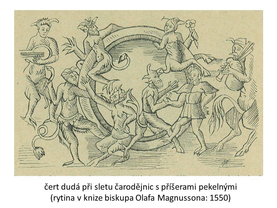 čert dudá při sletu čarodějnic s příšerami pekelnými (rytina v knize biskupa Olafa Magnussona: 1550)
