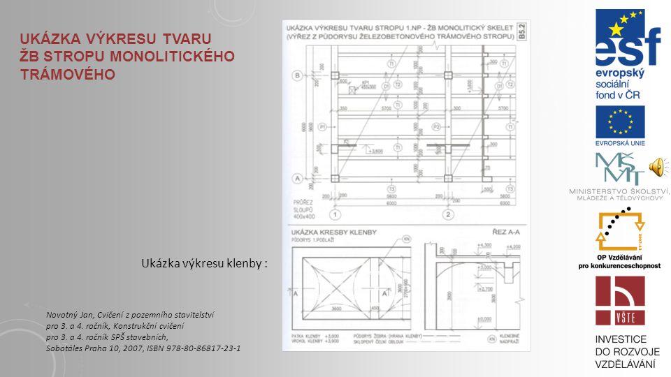 UKÁZKA VÝKRESU SESTAVY STROPNÍCH DÍLCŮ Novotný Jan, Cvičení z pozemního stavitelství pro 3. a 4. ročník, Konstrukční cvičení pro 3. a 4. ročník SPŠ st