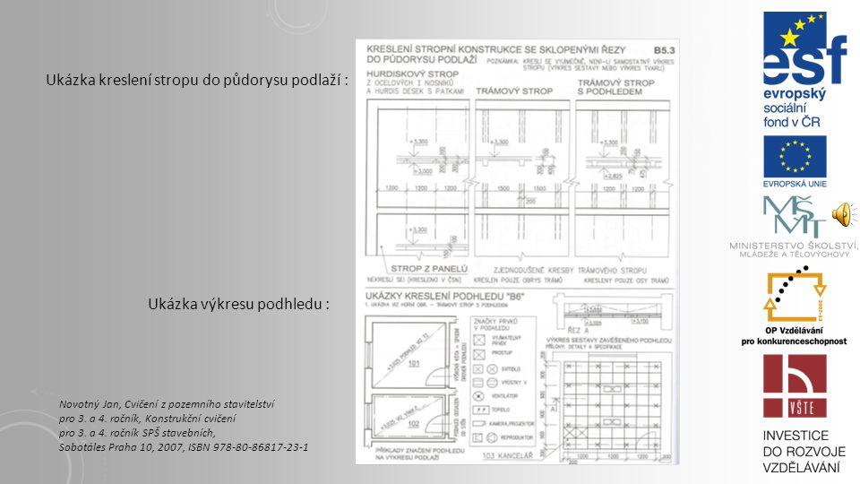 UKÁZKA VÝKRESU TVARU ŽB STROPU MONOLITICKÉHO TRÁMOVÉHO Novotný Jan, Cvičení z pozemního stavitelství pro 3. a 4. ročník, Konstrukční cvičení pro 3. a