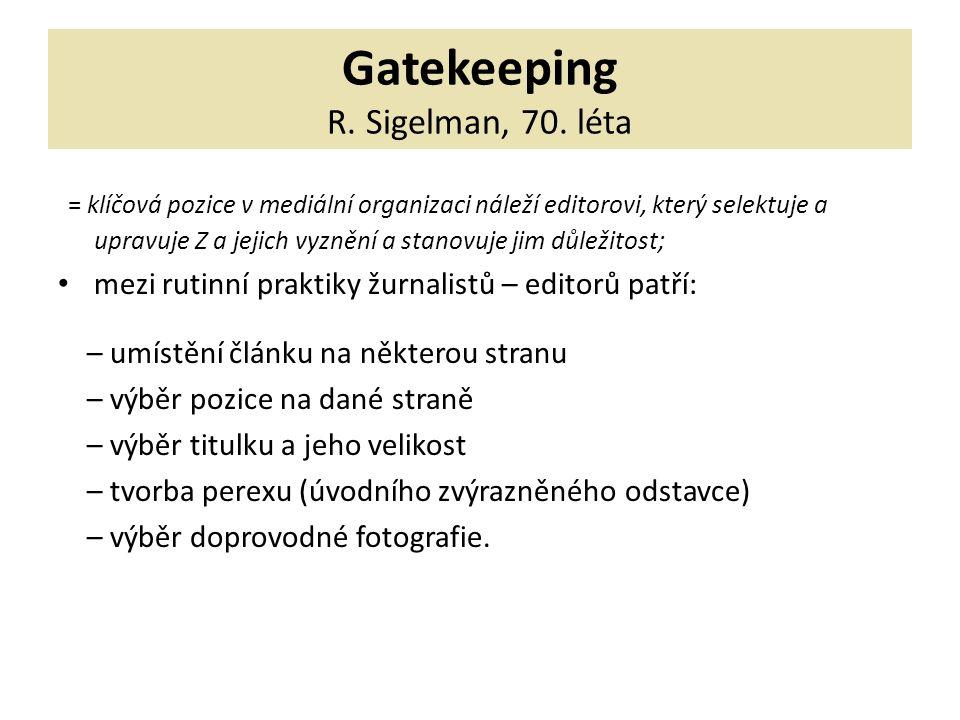 Gatekeeping R. Sigelman, 70.