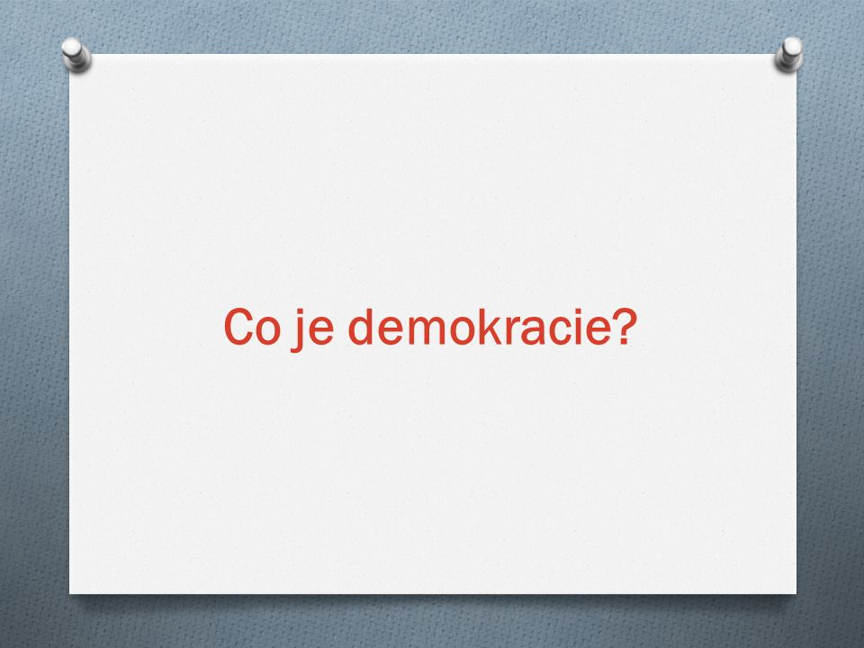 Co je demokracie?