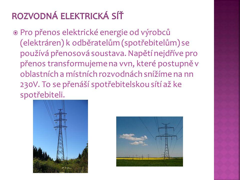  Pro přenos elektrické energie od výrobců (elektráren) k odběratelům (spotřebitelům) se používá přenosová soustava. Napětí nejdříve pro přenos transf