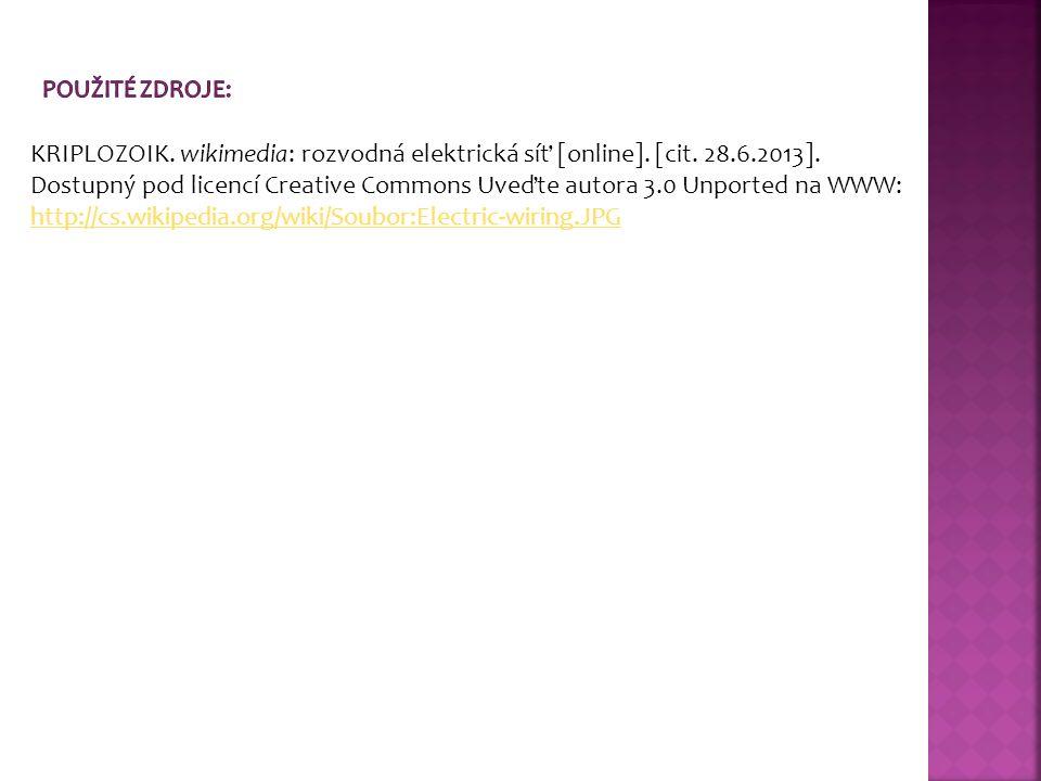 KRIPLOZOIK. wikimedia: rozvodná elektrická síť [online]. [cit. 28.6.2013]. Dostupný pod licencí Creative Commons Uveďte autora 3.0 Unported na WWW: ht