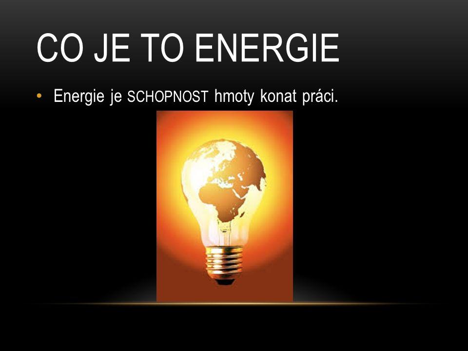 energie má své dobré stránky ale i špatné ENERGIE