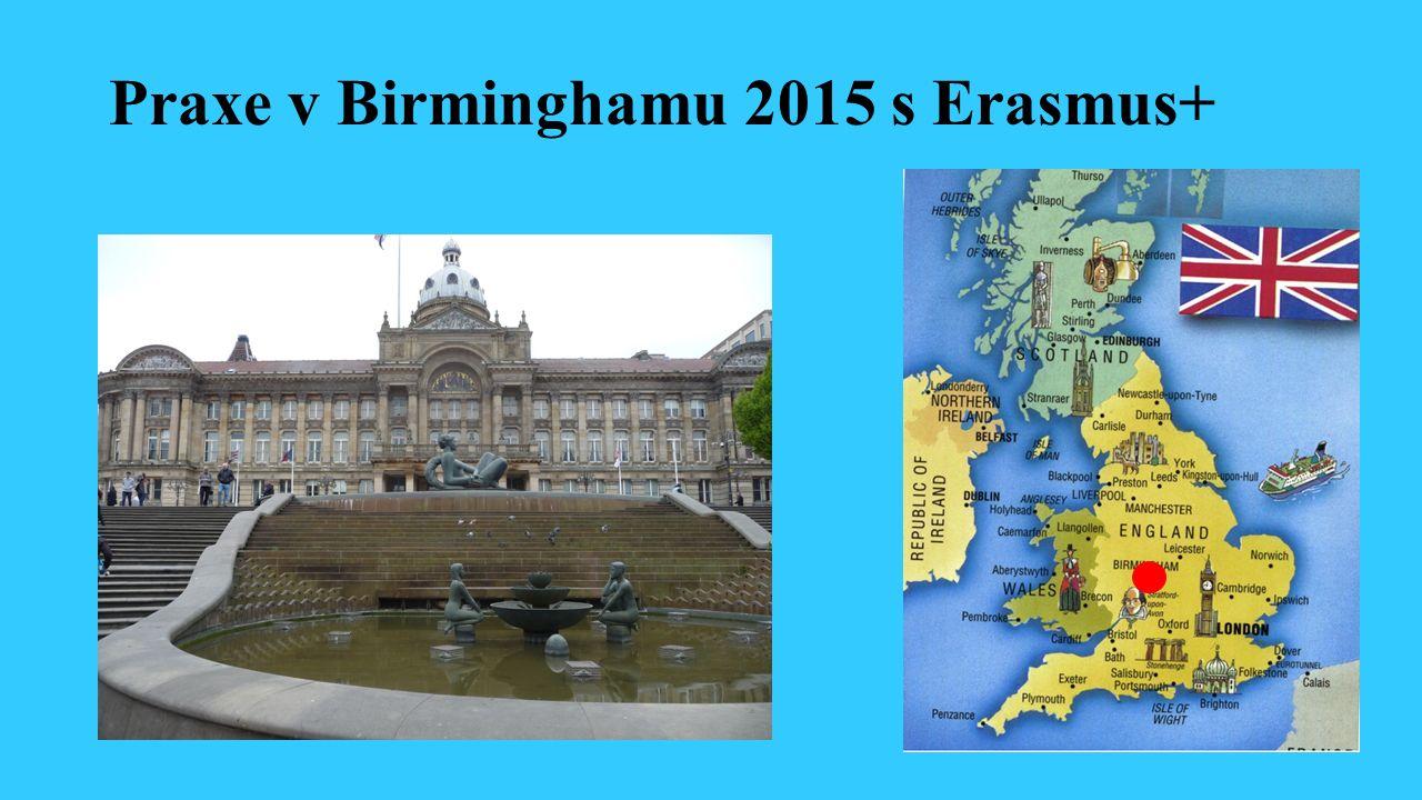 Praxe v Birminghamu 2015 s Erasmus+