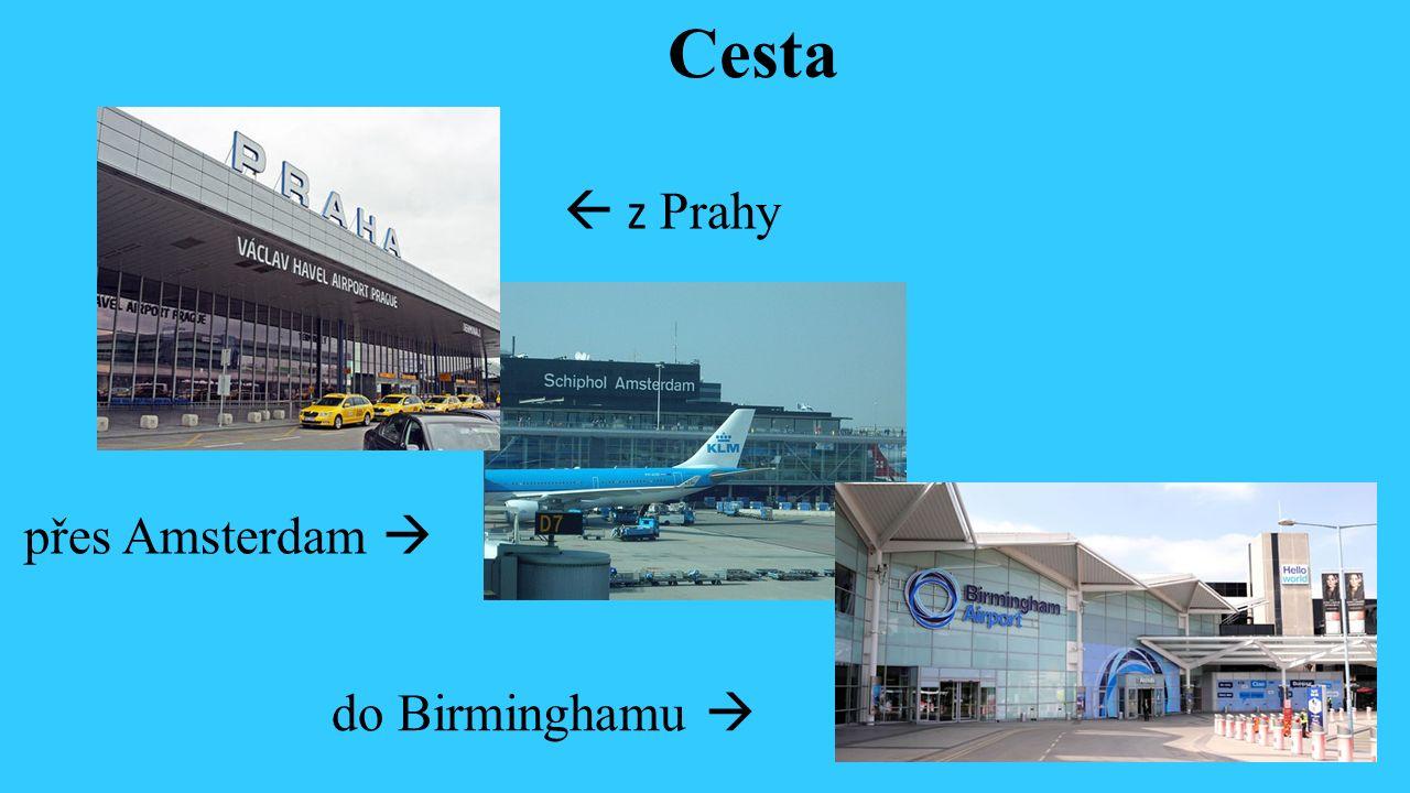 Cesta  z Prahy přes Amsterdam  do Birminghamu 