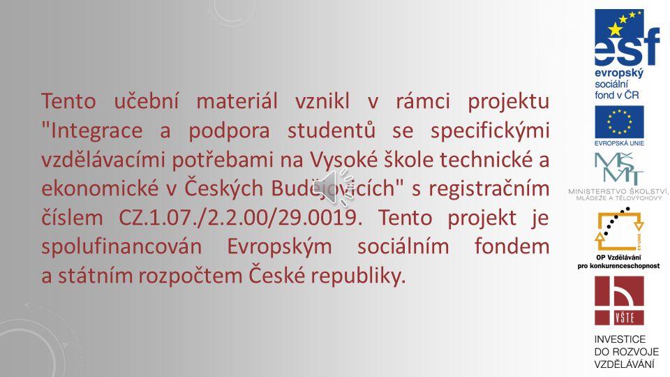 1. ÚVODNÍ INFORMACE K PŘEDMĚTU Vysoká škola technická a ekonomická v Českých Budějovicích Institute of Technology And Business In České Budějovice