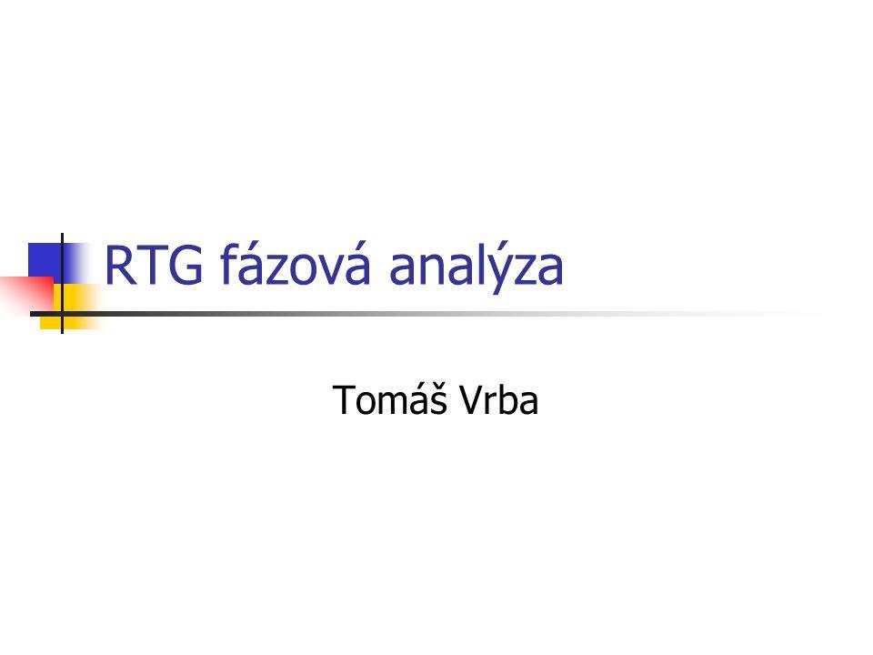 RTG fázová analýza Tomáš Vrba