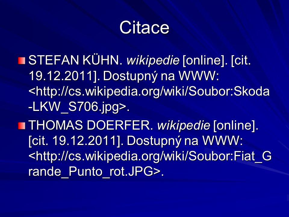 Citace STEFAN KÜHN. wikipedie [online]. [cit. 19.12.2011]. Dostupný na WWW:. THOMAS DOERFER. wikipedie [online]. [cit. 19.12.2011]. Dostupný na WWW:.