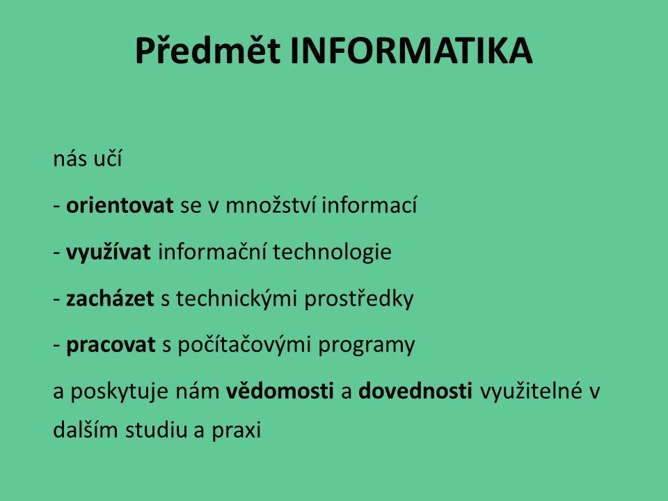 Význam informací 3.tisíciletí je označováno jako informační společ- nost.