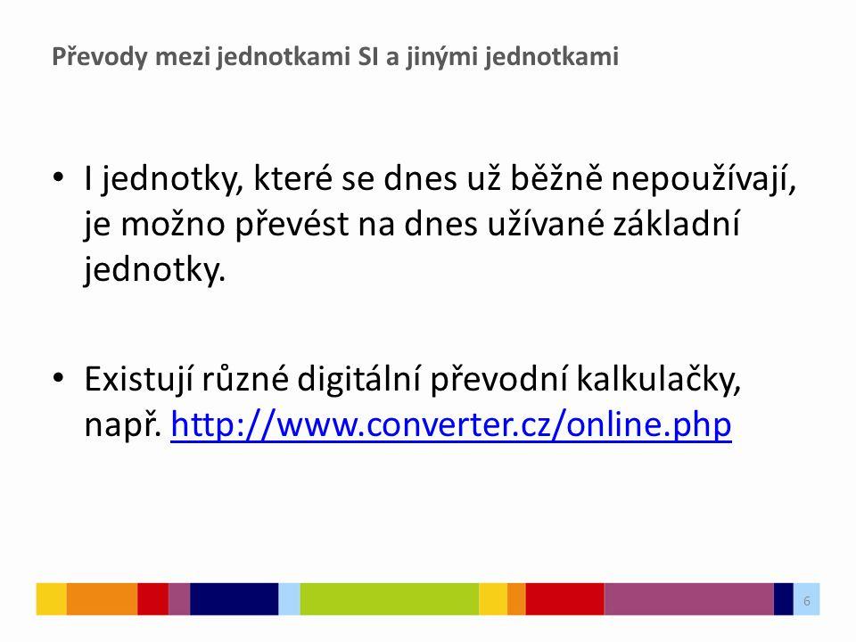 Úkol s využitím on-line Převodníku jednotek ze Slidu 6 7