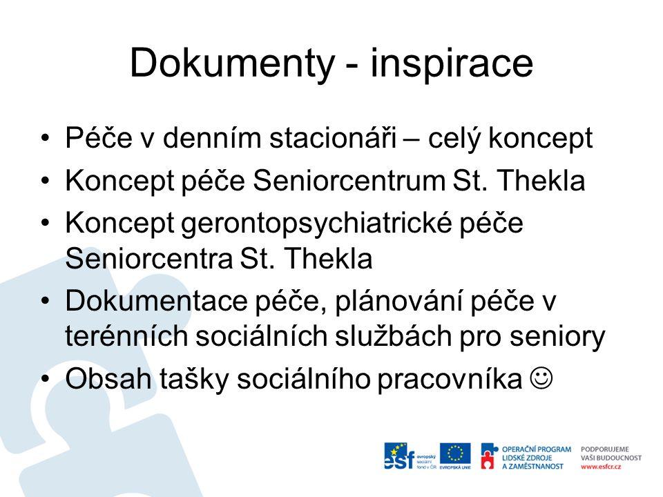 Dokumenty - inspirace Péče v denním stacionáři – celý koncept Koncept péče Seniorcentrum St.