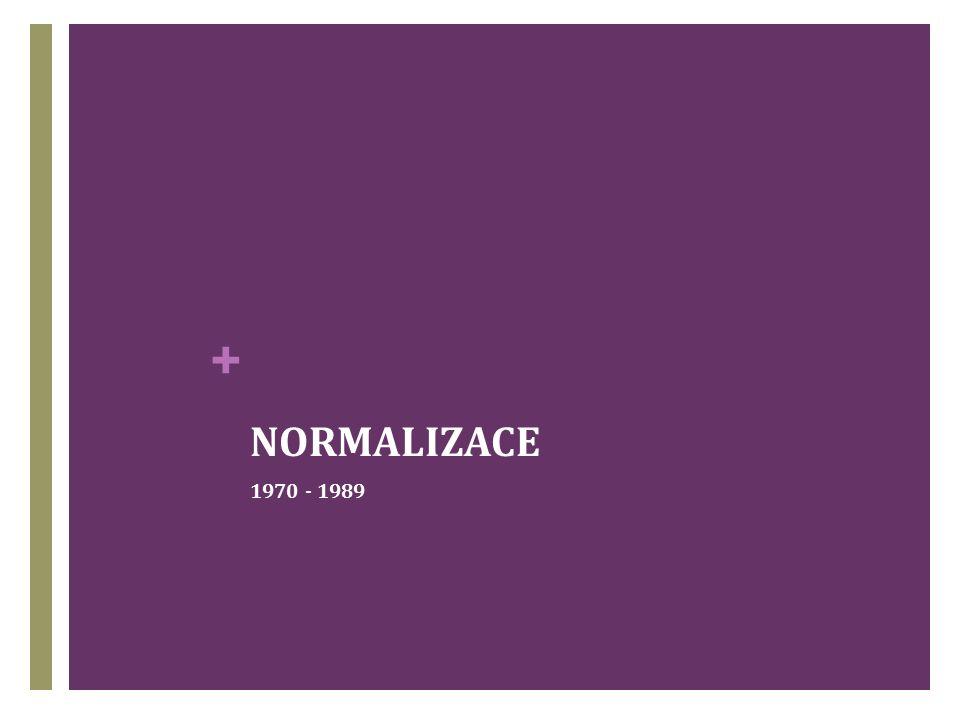 + NORMALIZACE 1970 - 1989