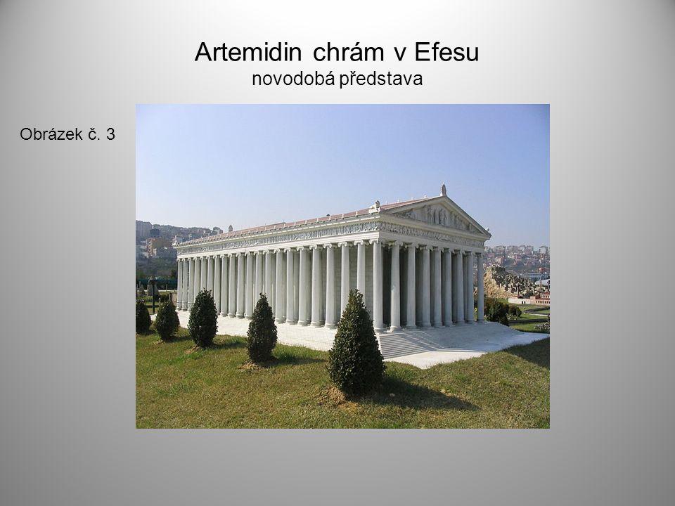 Artemidin chrám v Efesu novodobá představa Obrázek č. 3