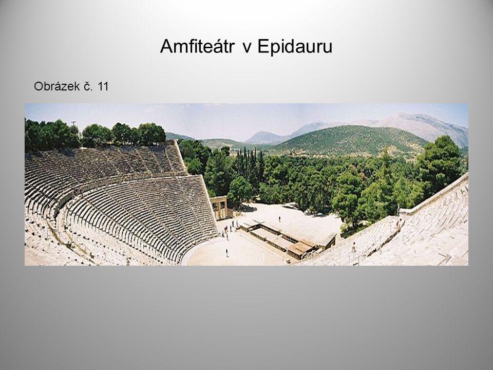 Amfiteátr v Epidauru Obrázek č. 11