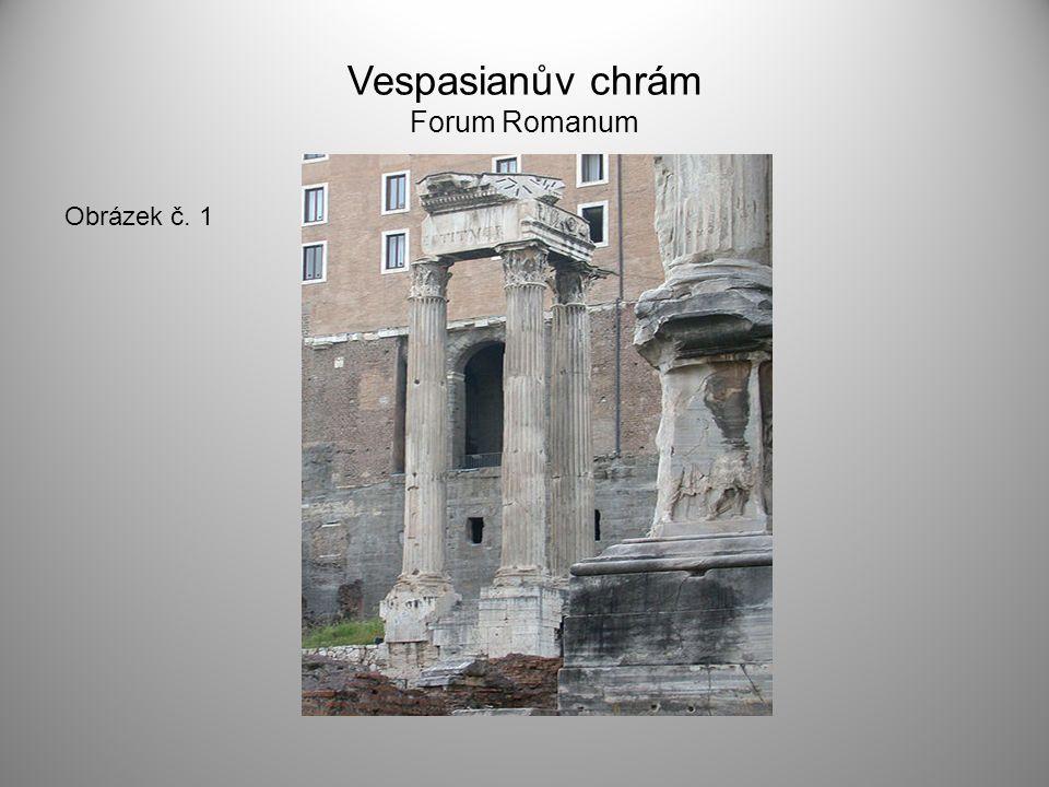Vespasianův chrám Forum Romanum Obrázek č. 1