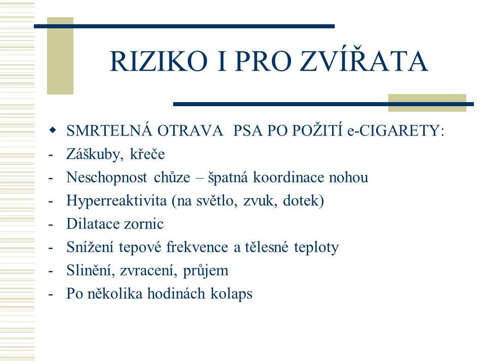 PROPYLENGLYKOL/ GLYCERIN  NOSNÉ PRODUKTY => KOUŘ:  Dráždění (očí, dýchacího ú., kašel, nausea, zvracení); účinky na CNS, slezinu  Propylenglykol=>PROPYLEN OXID (pravděpodobný 2B karcinogen – IARC)  Glycerin => AKROLEIN (dráždění, 2B plicní karcinogen)  KYS.