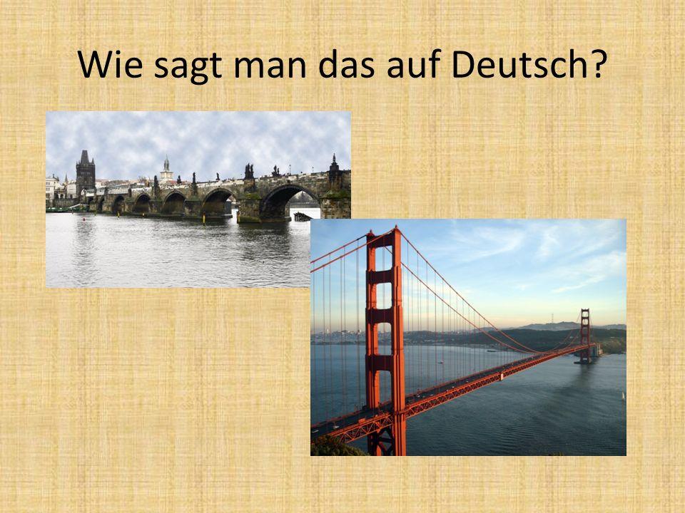 Wie sagt man das auf Deutsch?