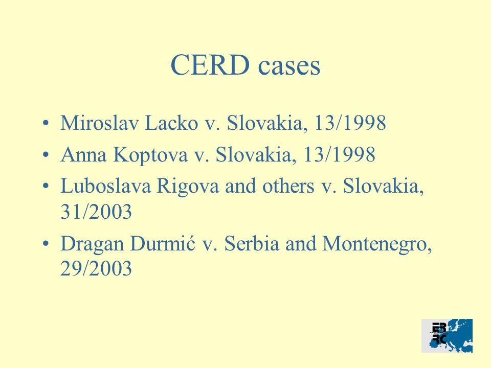 CERD cases Miroslav Lacko v.Slovakia, 13/1998 Anna Koptova v.