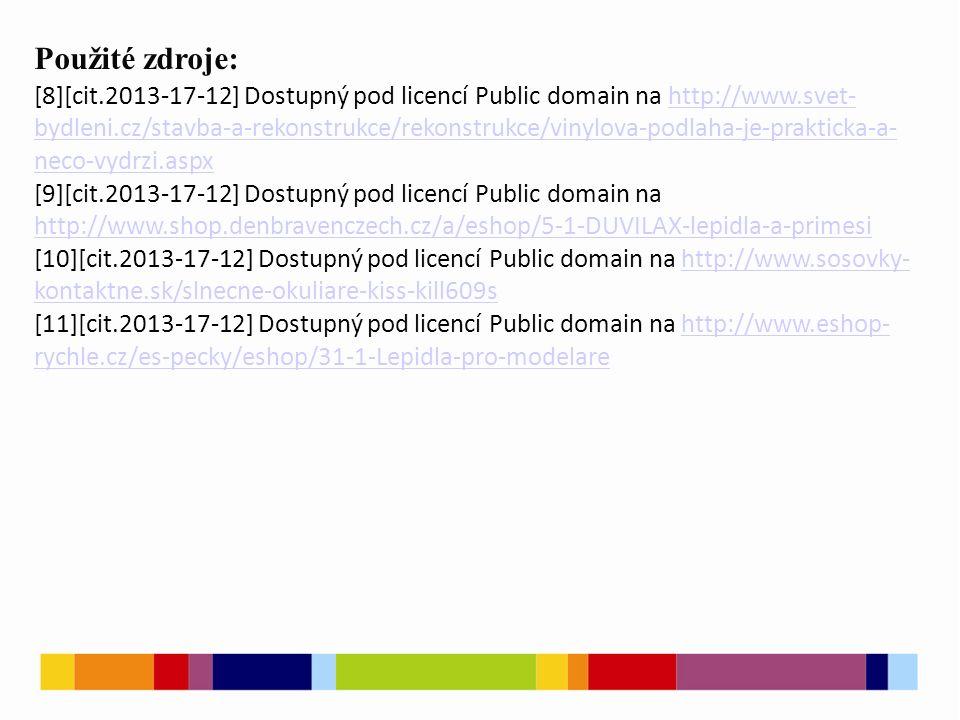Použité zdroje: [8][cit.2013-17-12] Dostupný pod licencí Public domain na http://www.svet- bydleni.cz/stavba-a-rekonstrukce/rekonstrukce/vinylova-podl