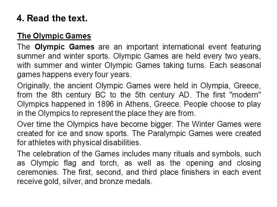 5.Are the sentences true (T) or false (F). 1.The Summer Olympic Games take place every 2 years.