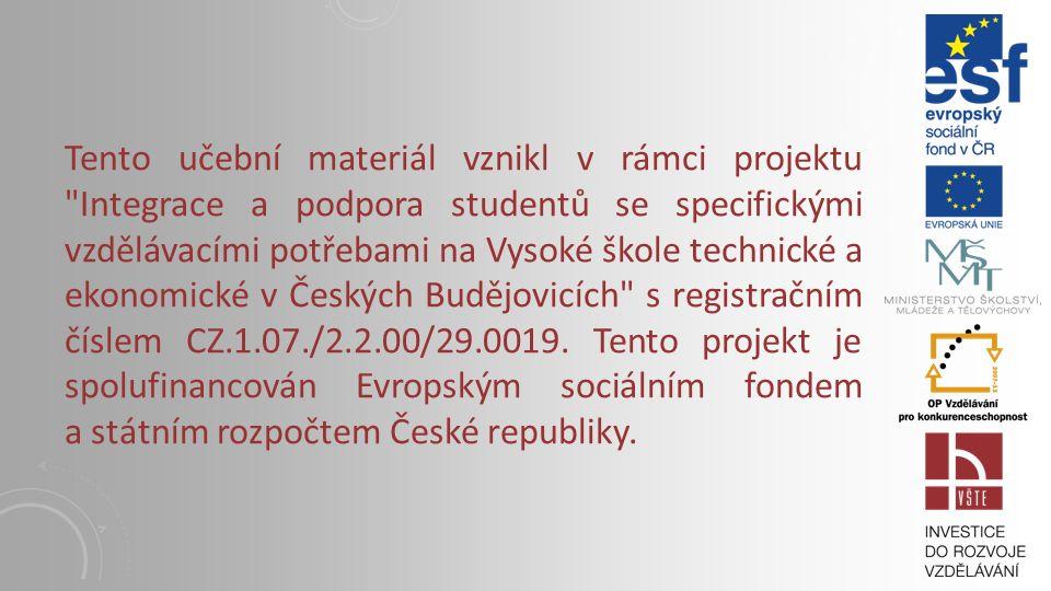 VYBRANÉ MANAŽERSKÉ NÁSTROJE Vysoká škola technická a ekonomická v Českých Budějovicích Institute of Technology And Business In České Budějovice