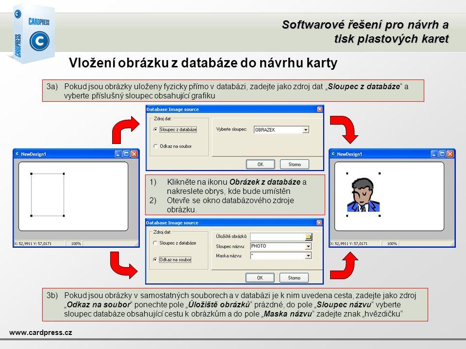 Softwarové řešení pro návrh a tisk plastových karet www.cardpress.cz Vložení obrázku z databáze do návrhu karty 1)Klikněte na ikonu Obrázek z databáze