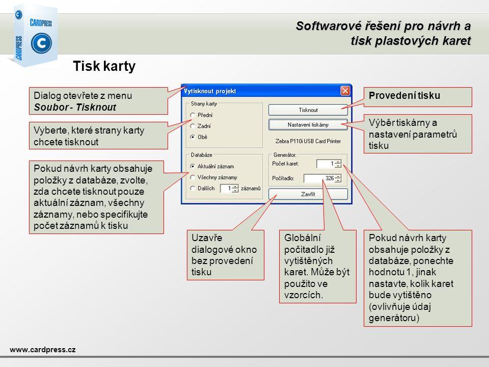 Softwarové řešení pro návrh a tisk plastových karet www.cardpress.cz Tisk karty Dialog otevřete z menu Soubor - Tisknout Vyberte, které strany karty c