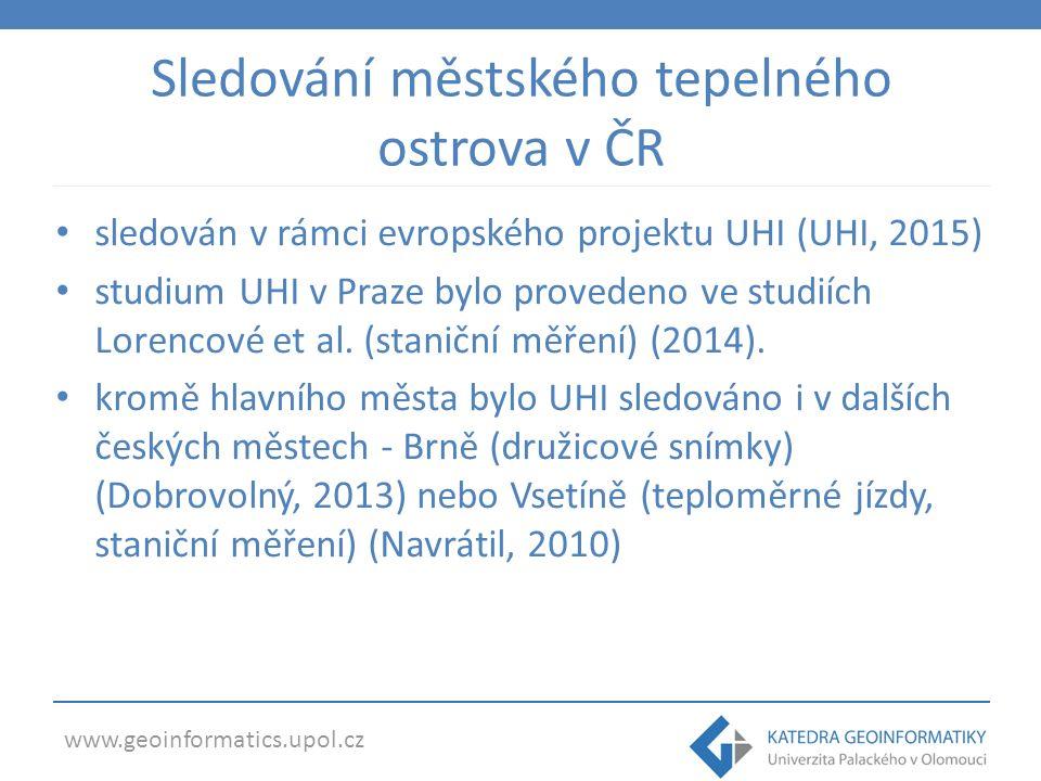 Sledování městského tepelného ostrova v ČR sledován v rámci evropského projektu UHI (UHI, 2015) studium UHI v Praze bylo provedeno ve studiích Lorencové et al.