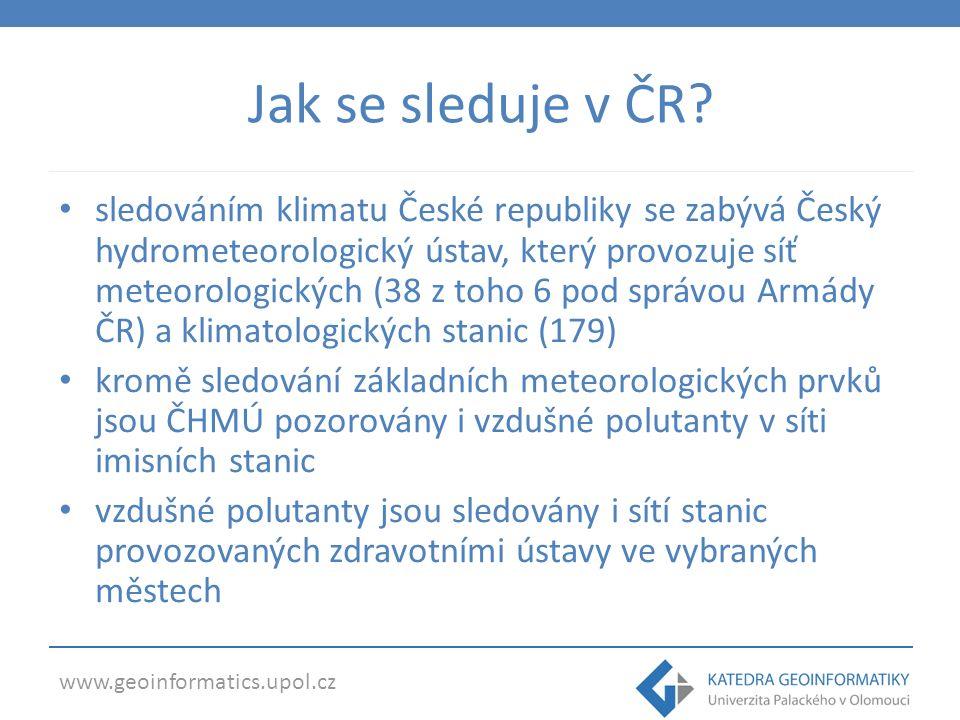www.geoinformatics.upol.cz Jak se sleduje v ČR.