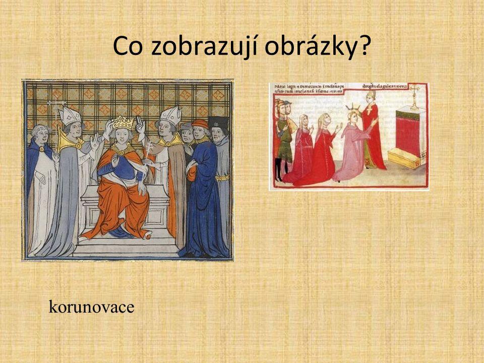 Co zobrazují obrázky korunovace
