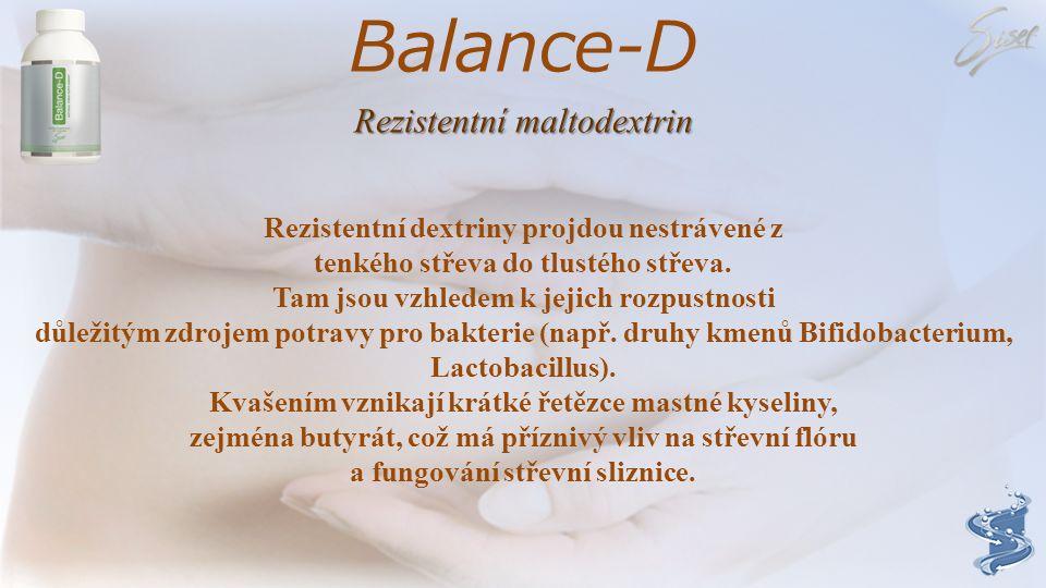 Balance-D Rezistentní maltodextrin Rezistentní dextriny projdou nestrávené z tenkého střeva do tlustého střeva.