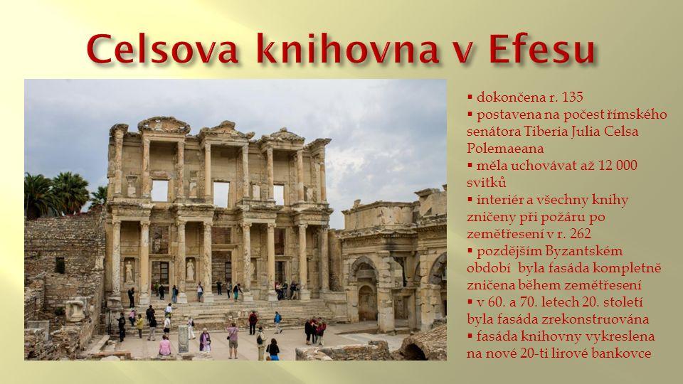  dokončena r. 135  postavena na počest římského senátora Tiberia Julia Celsa Polemaeana  měla uchovávat až 12 000 svitků  interiér a všechny knihy