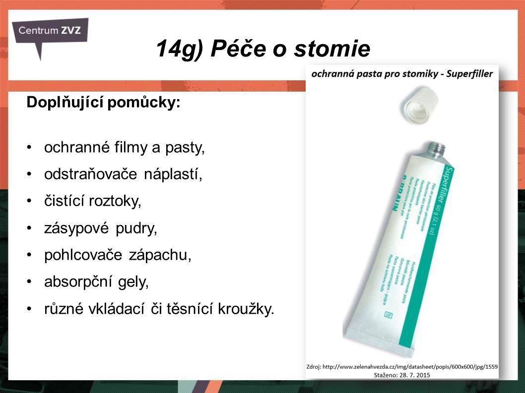 14g) Péče o stomie Doplňující pomůcky: ochranné filmy a pasty, odstraňovače náplastí, čistící roztoky, zásypové pudry, pohlcovače zápachu, absorpční g