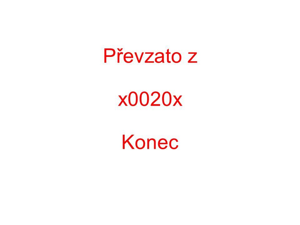 Převzato z x0020x Konec