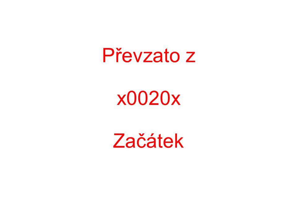 Převzato z x0020x Začátek