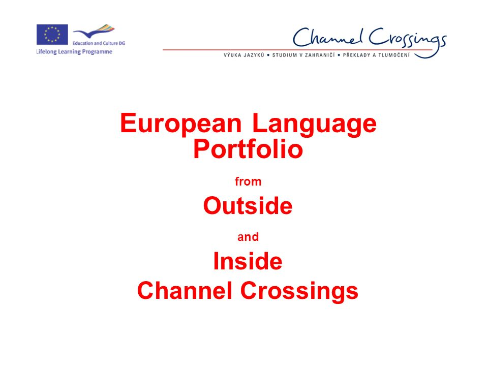European Language Portfolio from Outside and Inside Channel Crossings